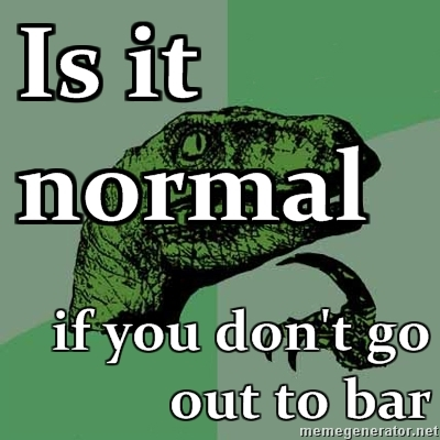 1260251726-851596-400x400-1260251649Philosoraptor-Is-it-normal--if-you-dont-go-out-to-bar