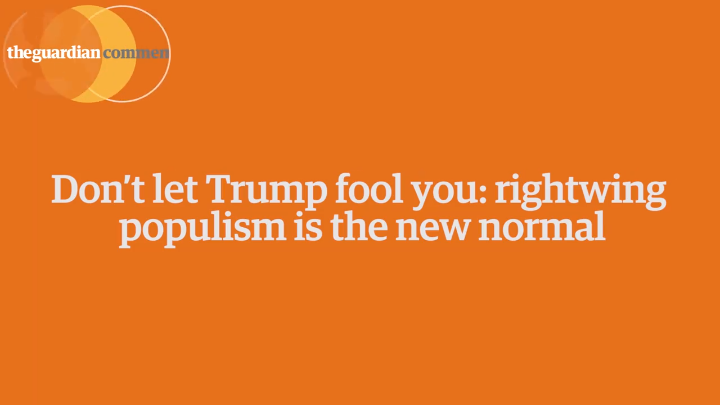 Rightwing Populism is the New Normal (Don't Get Trumped!)