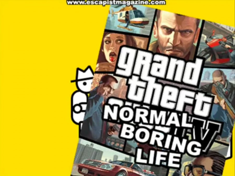 grand theft normal boring life